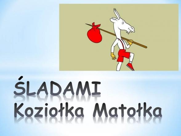 sladami_koziolka_matolka