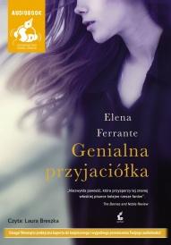 Elena Ferrante-Genialna przyjaciółka