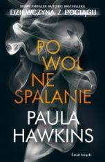 Paula Hawkins-Powolne spalanie