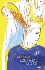 John Green-Szukając Alaski