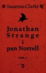 Susanna Clarke-Jonathan Strange i pan Norrell