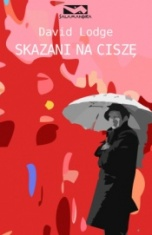 David Lodge-Skazani na ciszę