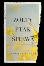 Jennifer Rosner-[PL]Żółty ptak śpiewa