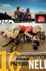 -10 niesamowitych przygód Neli