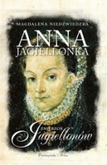 Magdalena Niedźwiedzka-Anna Jagiellonka
