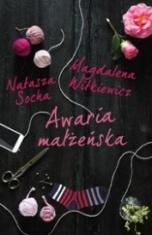 Natasza Socha, Magdalena Witkiewicz-Awaria małżeńska