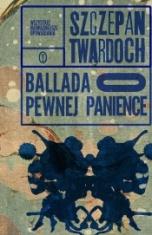 Szczepan Twardoch-[PL]Ballada o pewnej panience