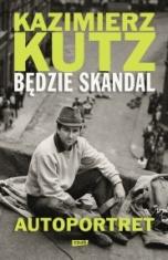 Kazimierz Kutz-Będzie skandal