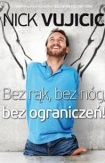 Nick Vujicic -[PL]Bez rąk, bez nóg, bez ograniczeń!
