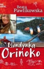Beata Pawlikowska-Blondynka na Orinoko