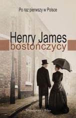 Henry James-[PL]Bostończycy