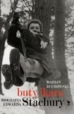 Marian Buchowski-[PL]Buty Ikara. Biografia Edwarda Stachury