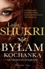 Laila Shukri-Byłam kochanką arabskich szejków
