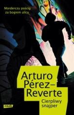 Arturo Pérez-Reverte-Cierpliwy snajper