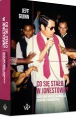Jeff Guinn-Co się stało w Jonestown?