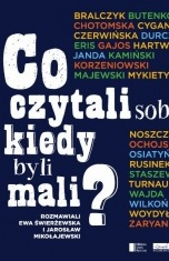 Ewa Świerżewska-Co czytali sobie, kiedy byli mali?