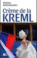 Wacław Radziwinowicz-Creme de la Kreml