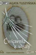 Agata Tuszyńska-Ćwiczenia z utraty