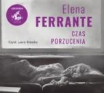 Elena Ferrante-Czas porzucenia