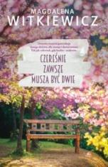 Magdalena Witkiewicz-Czereśnie zawsze muszą być dwie