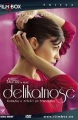 David Foenkinos, Stephane Foenkinos-Delikatność