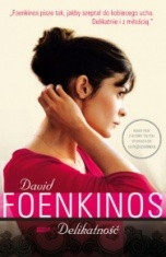 David Foenkinos-Delikatność