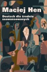 Maciej Hen-[PL]Deutsch dla średnio zaawansowanych