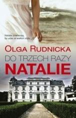 Olga Rudnicka-[PL]Do trzech razy Natalie