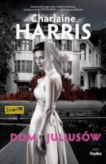 Charlaine Harris-Dom Juliusów