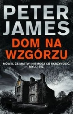 Peter James-Dom na wzgórzu