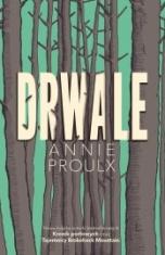 Annie Proulx-[PL]Drwale