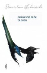 Stanisław Łubieński-[PL]Dwanaście srok za ogon