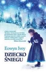 Eowyn Ivey-[PL]Dziecko śniegu