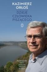 Kazimierz Orłoś-[PL]Dzieje człowieka piszącego