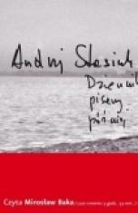 Andrzej Stasiuk-Dziennik pisany później