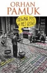 Orhan Pamuk-[PL]Dziwna myśl w mej głowie