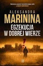 Aleksandra Marinina-Egzekucja w dobrej wierze