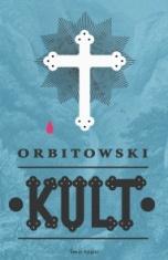 Łukasz Orbitowski-[PL]Kult