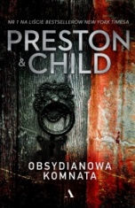 Douglas Preston, Lincoln Child-Obsydianowa komnata
