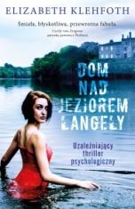 Elizabeth Klehfoth-Dom nad jeziorem Langely