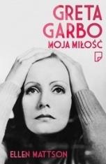 Ellen Mattson-[PL]Greta Garbo moja miłość