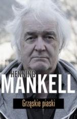 Henning Mankell-Grząskie piaski