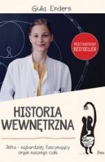 Giulia Enders-Historia wewnętrzna. Jelita - najbardziej fascynujący organ naszego ciała