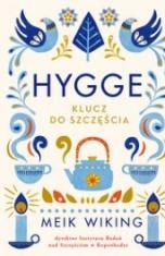 Meik Wiking-Hygge : klucz do szczęścia