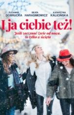 Zuzanna Dobrucka, Beata Harasimowicz, Katarzyna Kalicińska-I ja ciebie też!