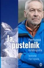 Piotr Pustelnik-Ja, pustelnik