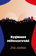 Zygmunt Miłoszewski-[PL]Jak zawsze