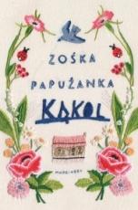 Zośka Papużanka-Kąkol