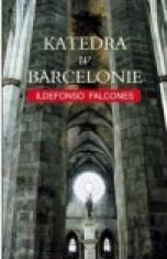 Ildefonso Falcones-Katedra w Barcelonie