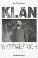 Jan Tomkowski-Klan Wyspiańskich